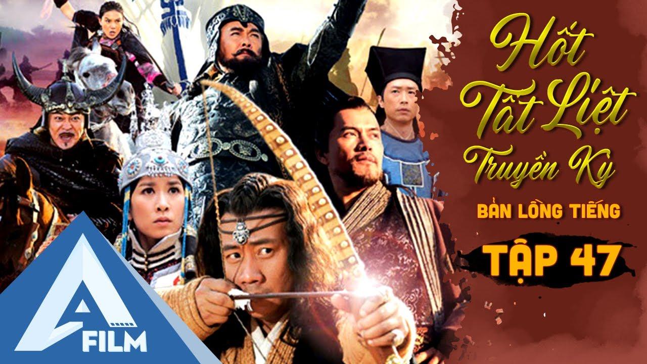 Phim Hành Động Cổ Trang - Hốt Tất Liệt Truyền Kỳ Tập 47 [Lồng Tiếng] | Phim Trung Quốc Hay