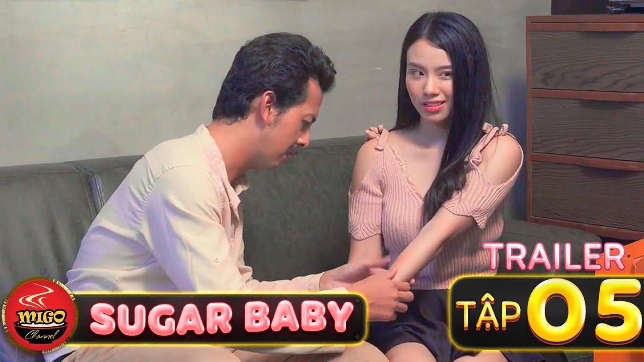 SUGAR BABY   Trailer Tập 5   Ghiền Mì Gõ   Phim Hài Hay Mới Nhất 2020
