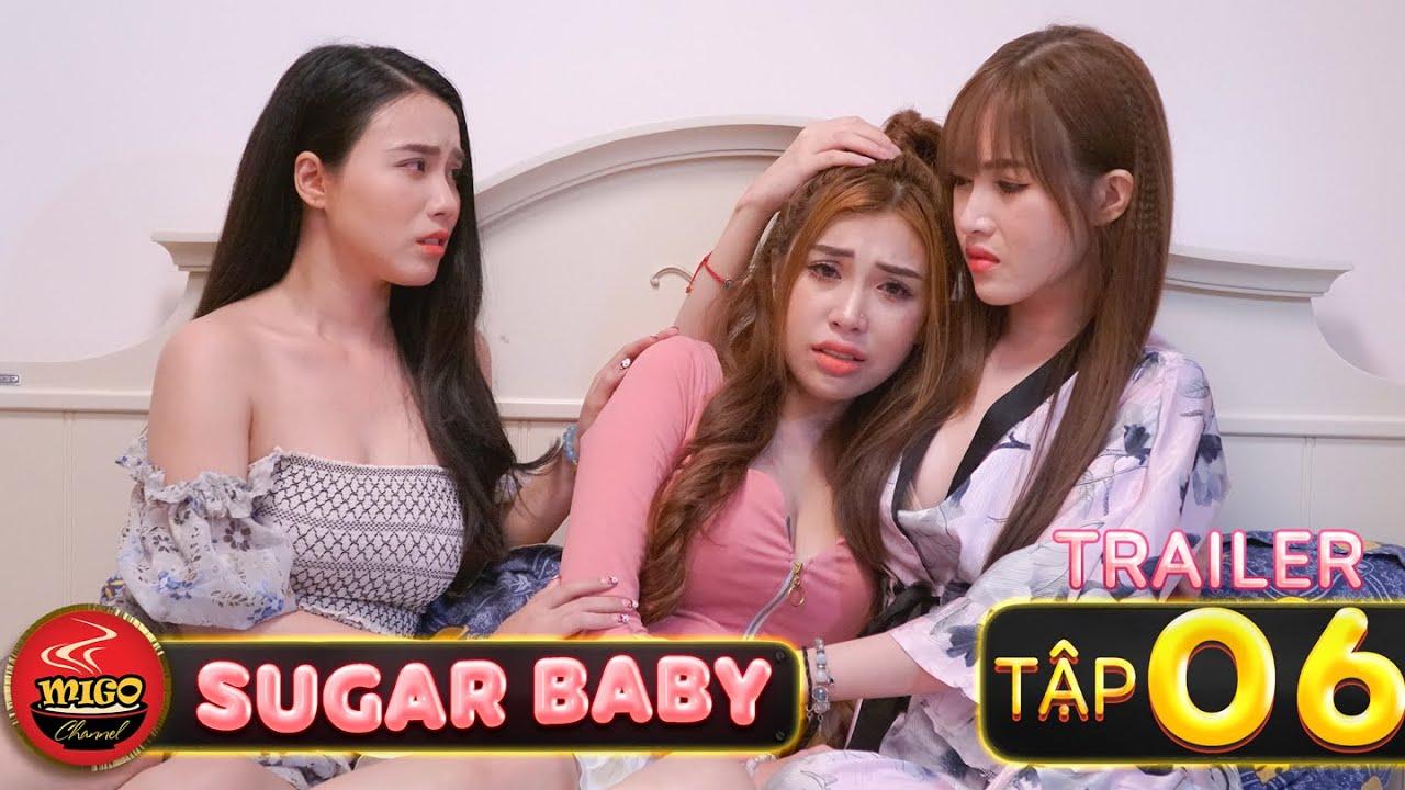 SUGAR BABY   Trailer Tập 6   Ghiền Mì Gõ   Phim Hài Hay Mới Nhất 2020