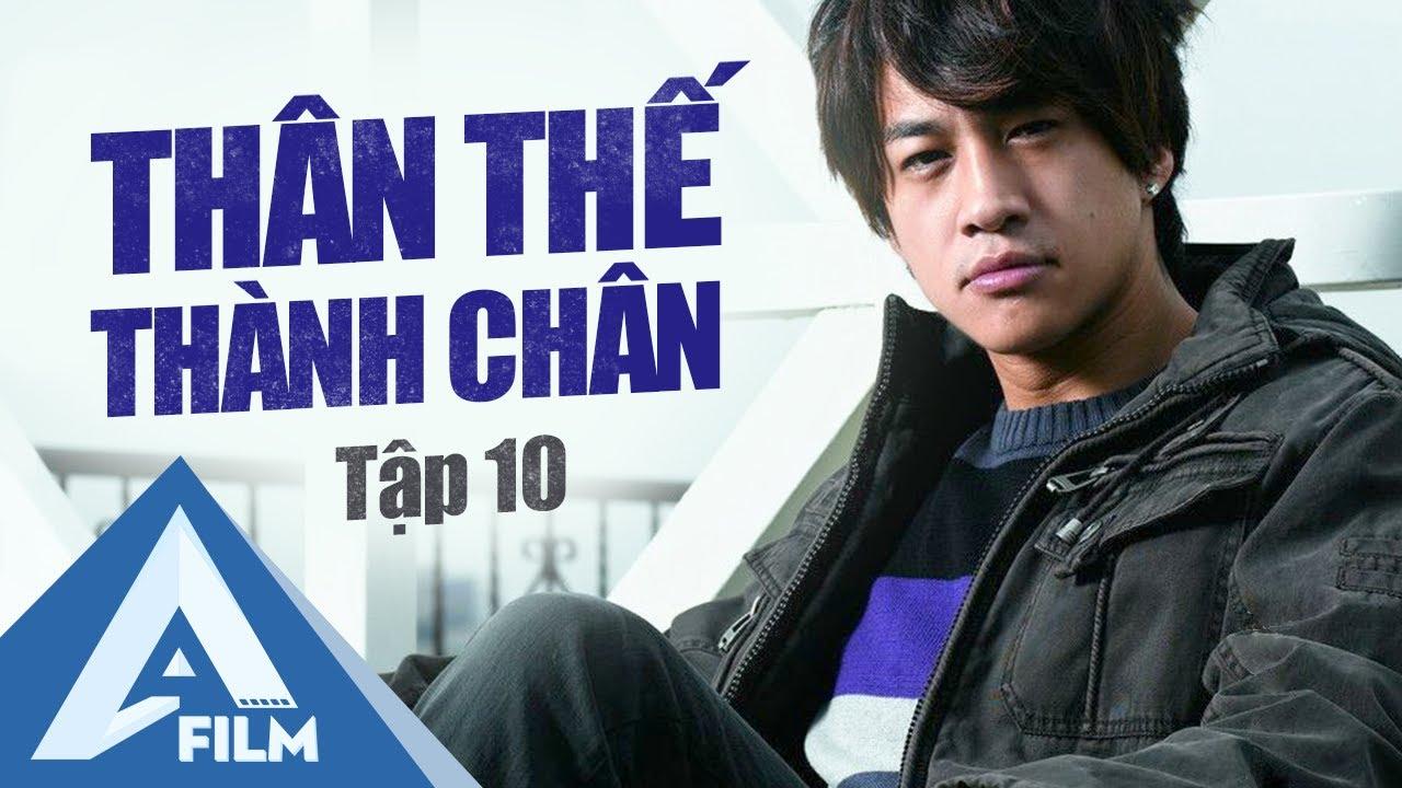 Phim Hành Động Trung Quốc - Thân Thế Thành Chân Tập 10 - Hà Nhuận Đông Phim | A FILM