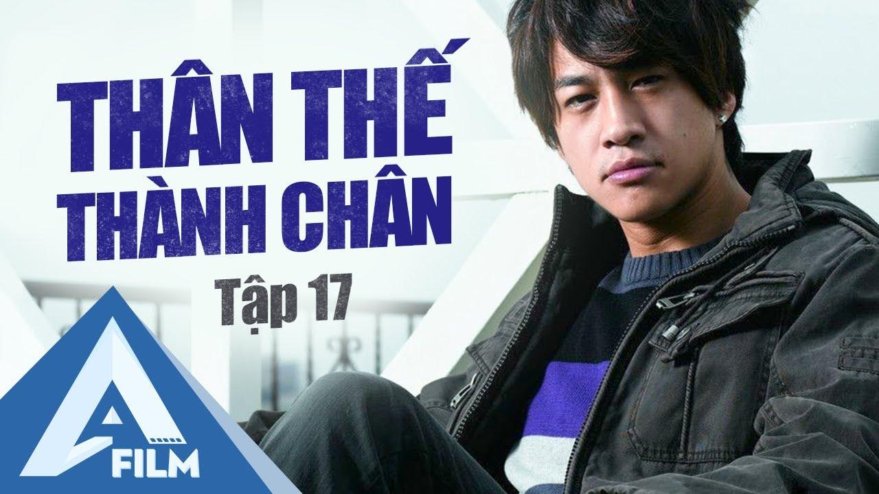Phim Hành Động Trung Quốc - Thân Thế Thành Chân Tập 17 - Hà Nhuận Đông Phim | A FILM