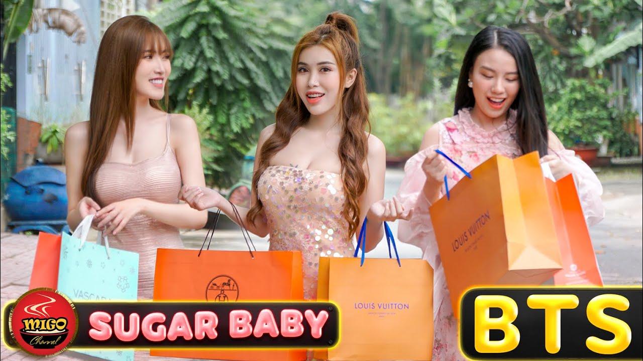 SUGAR BABY | Những Cô Nàng Sugar Baby Lầy Lội Chưa Từng Công Bố | BTS | Ghiền Mì Gõ