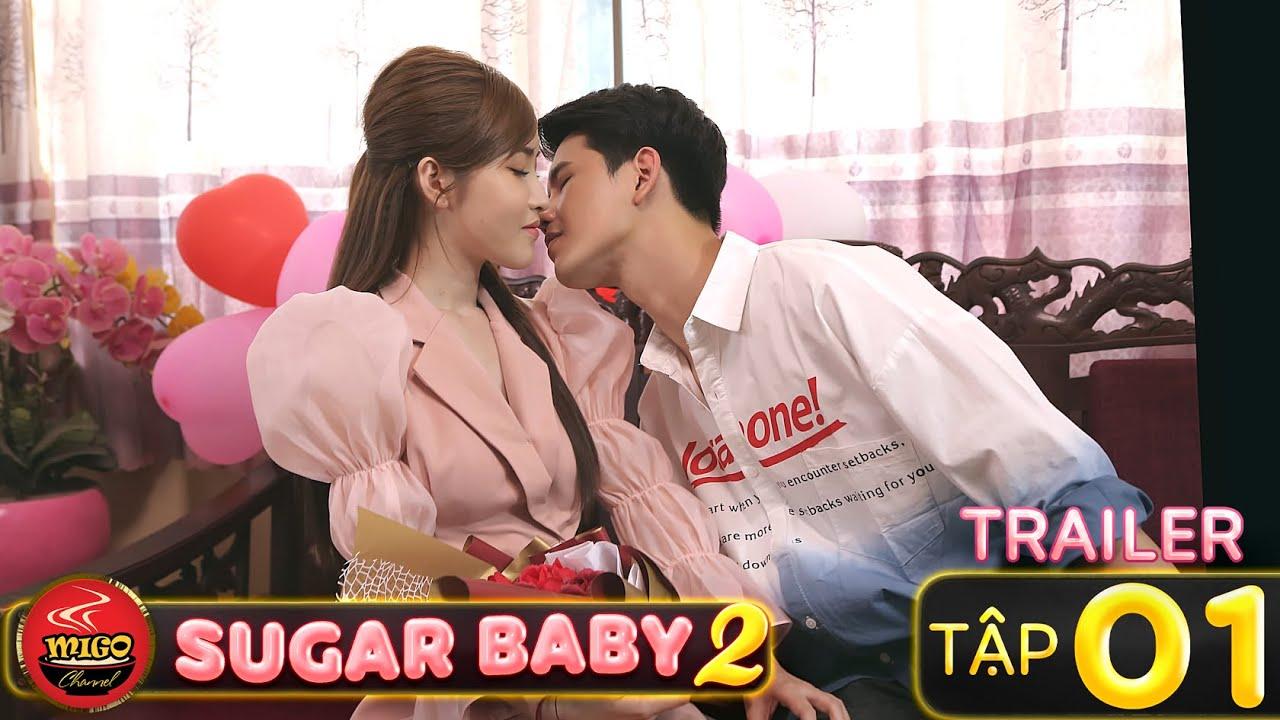SUGAR BABY 2 | TRAILER Tập 1 | Ghiền Mì Gõ | Phim Hài Hay Mới Nhất