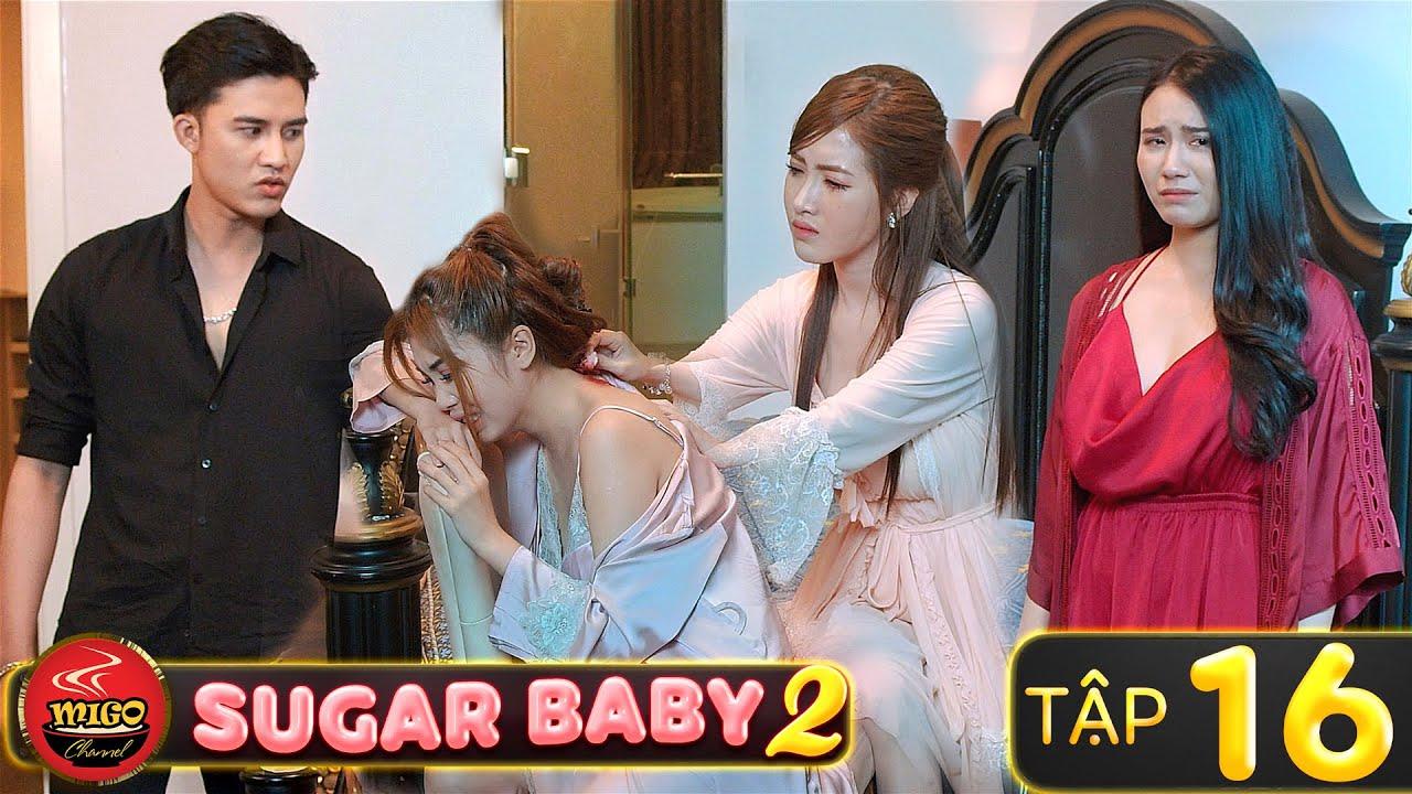 SUGAR BABY 2 | Tập 16 : Khi Các Hot Girl Trả Th.ù | Phim Hài Tết Hay Mới Nhất Mì Gõ