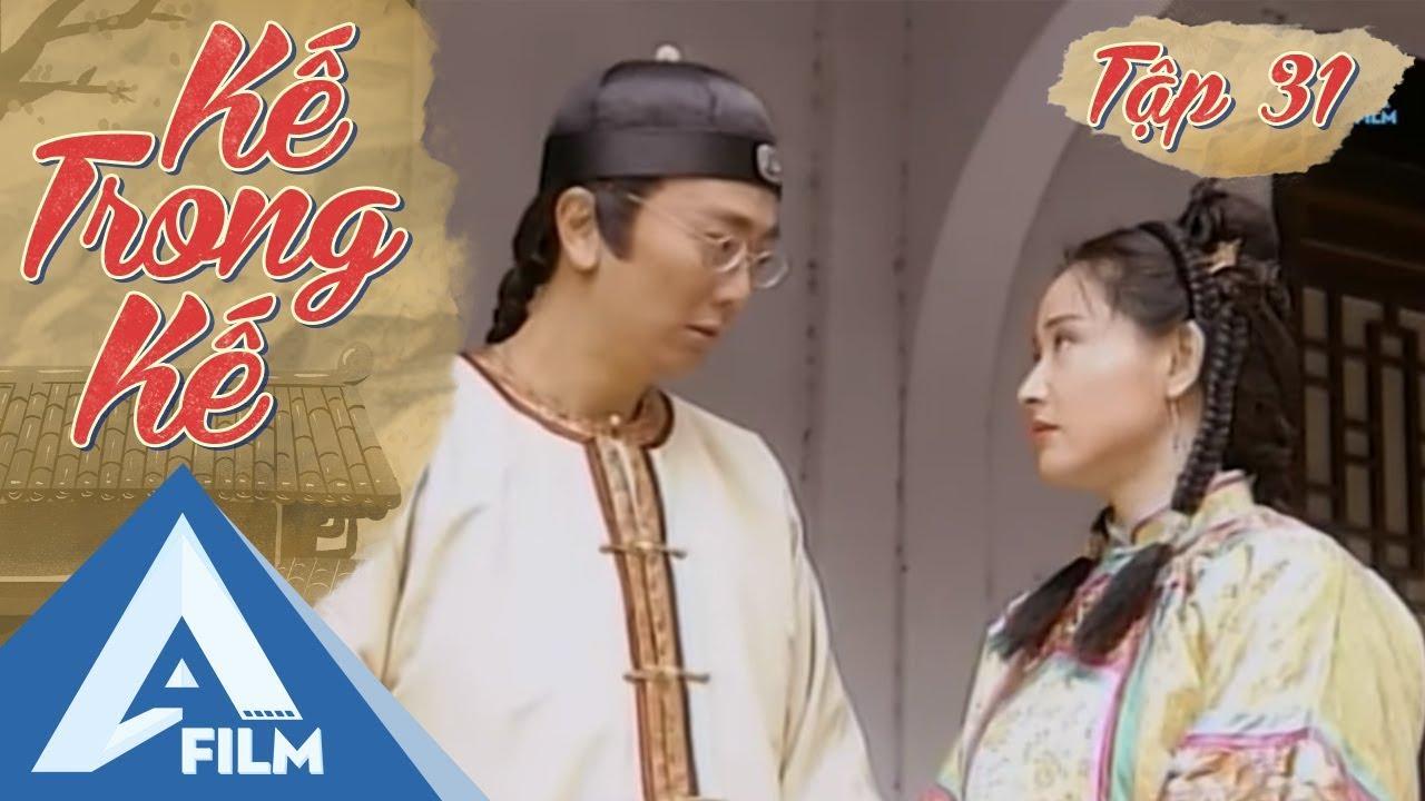 Kế Trong Kế Tập 31 - Phim Cổ Trang Trung Quốc Lồng Tiếng Hay | AFILM